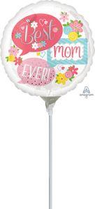 Mini Best Mom Ever Bubbles folijski balon na štapiću
